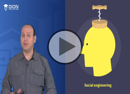 CompTIA Security+, Part 9 of 9: Social Engineering and Wrap up